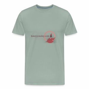 honey you slay - Men's Premium T-Shirt