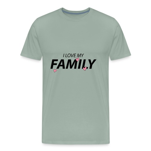 I Love My Family - Men's Premium T-Shirt