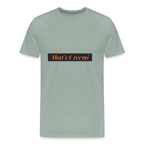 That's Creemi - Men's Premium T-Shirt