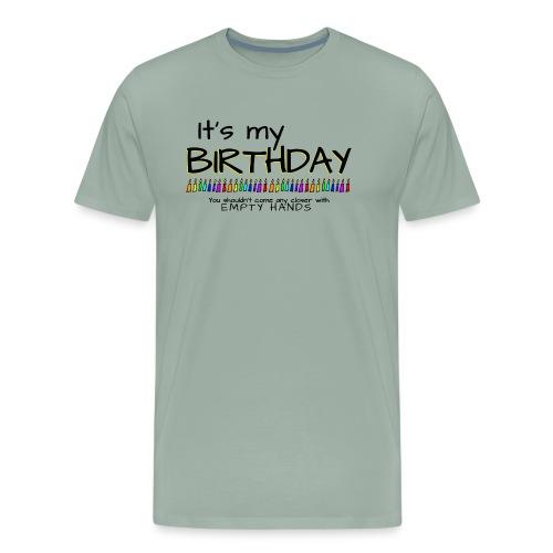 It's my Birthday - Men's Premium T-Shirt