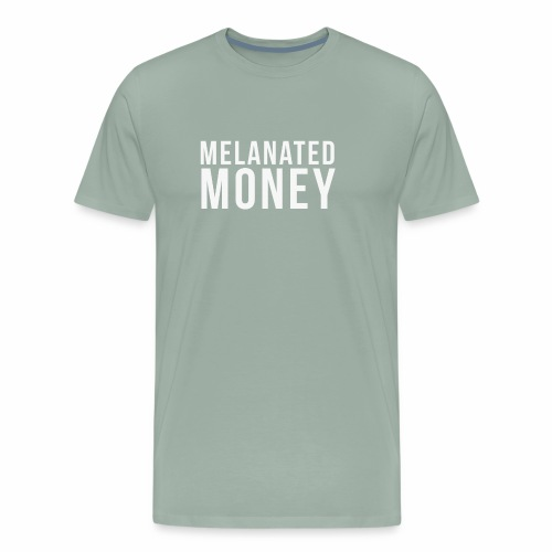 Melanated Money - Men's Premium T-Shirt