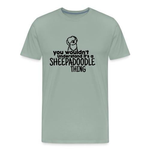 It's a Sheepadoodle Thing - Men's Premium T-Shirt