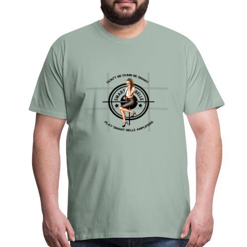 Don't be dumb, be smart - Men's Premium T-Shirt