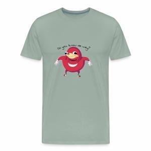 Do you know de wey? - Men's Premium T-Shirt
