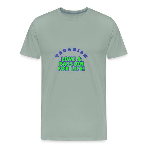 VEGANISM: LOVE PASSION FOR LIFE! - Men's Premium T-Shirt