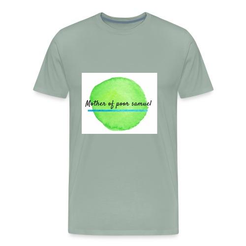 Mother of poor Samuel tee - Men's Premium T-Shirt