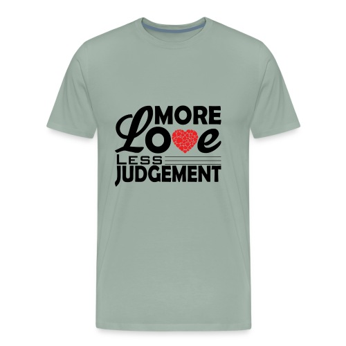 more love less judjment - Men's Premium T-Shirt