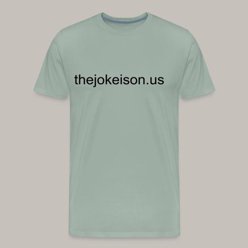 the joke is on us - Men's Premium T-Shirt