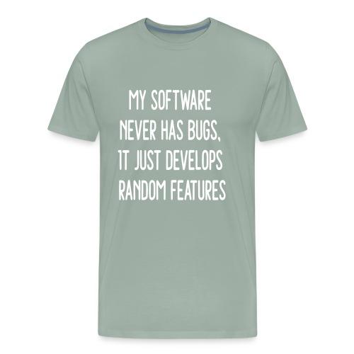 Software Develops Random Features - Men's Premium T-Shirt