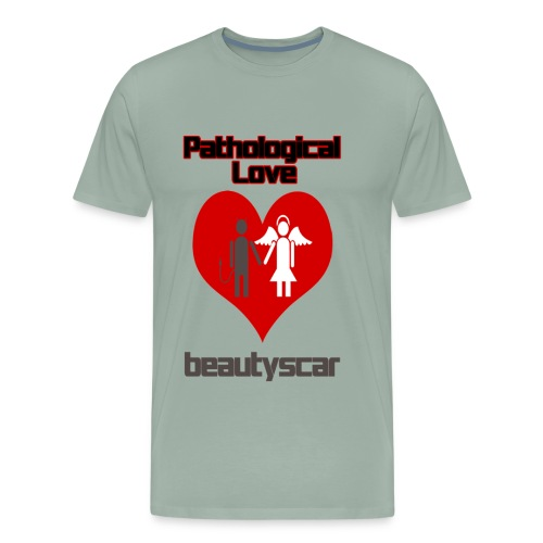 Beautyscar Pathological Love - Men's Premium T-Shirt