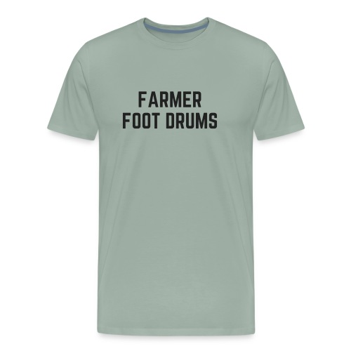Farmer Foot Drums All Caps - Men's Premium T-Shirt