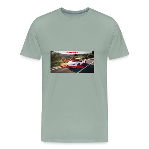 Dad Died Shirt - Men's Premium T-Shirt