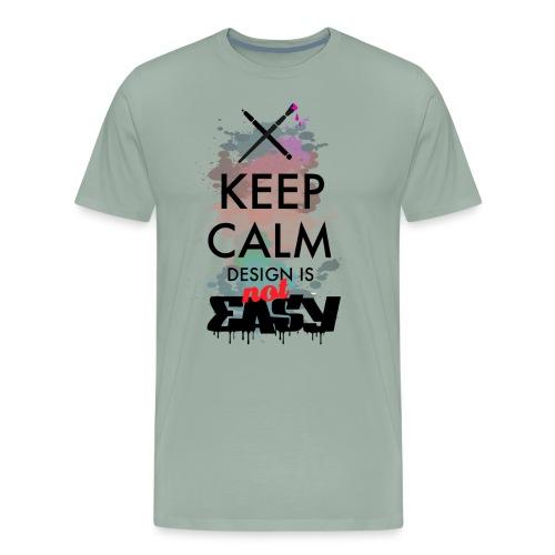 Design not easy - Men's Premium T-Shirt