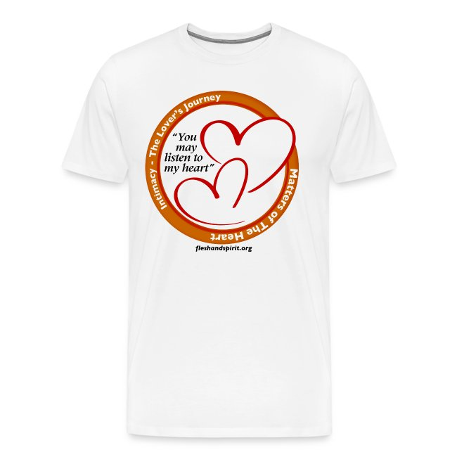 Matters of the Heart T-Shirt: You May