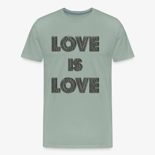 LOVE IS LOVE - Men's Premium T-Shirt