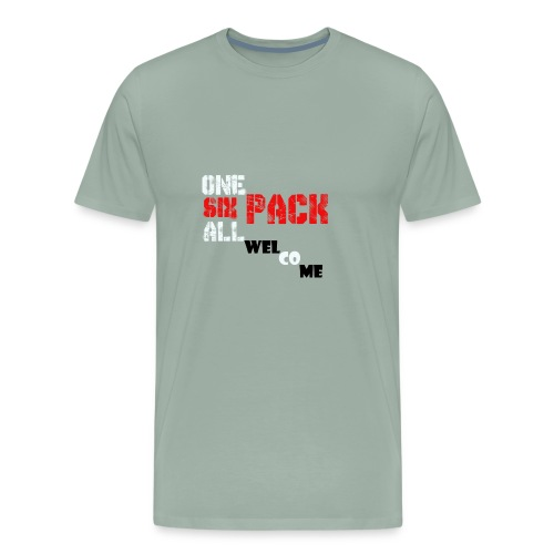 One pack six pack all pack Welcome - Men's Premium T-Shirt