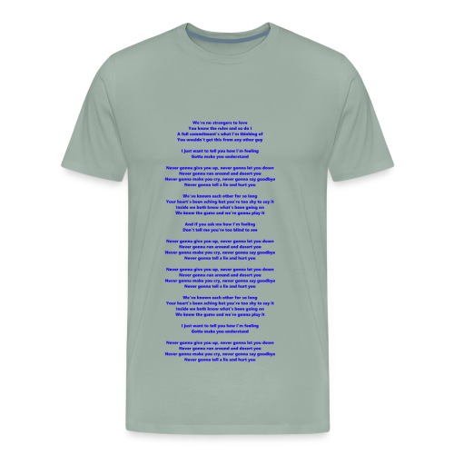 Never Gonna Give You Up - Men's Premium T-Shirt