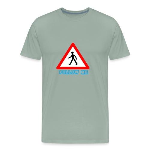 Follow me sign - Men's Premium T-Shirt