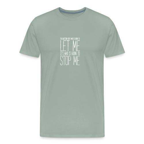 Stop Me Funny - Men's Premium T-Shirt