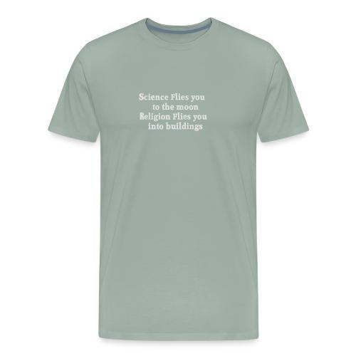 the moon Religion flies you into buildings funny - Men's Premium T-Shirt