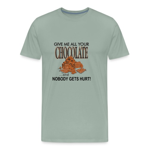 Give Me All Your Chocolate - Men's Premium T-Shirt