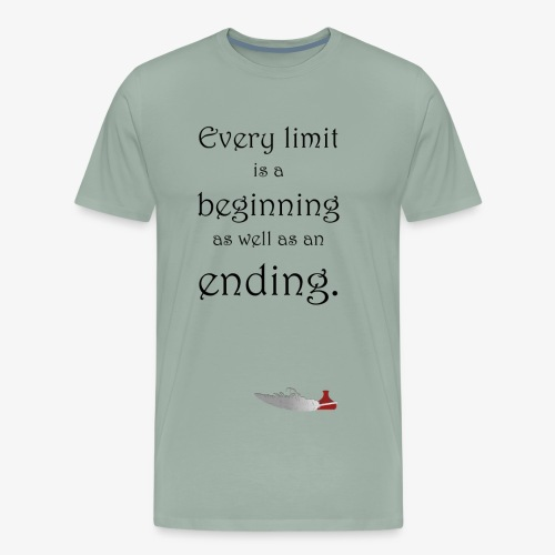 Every limit is a beginning as well as an ending. - Men's Premium T-Shirt