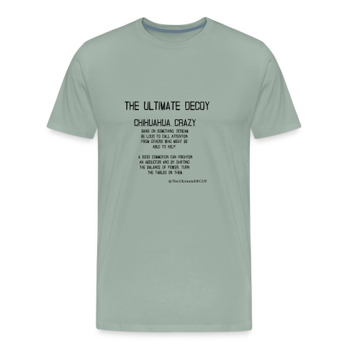chihuahua crazy meaning - Men's Premium T-Shirt
