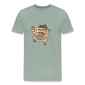 Let People Like Things - Color - Men's Premium T-Shirt