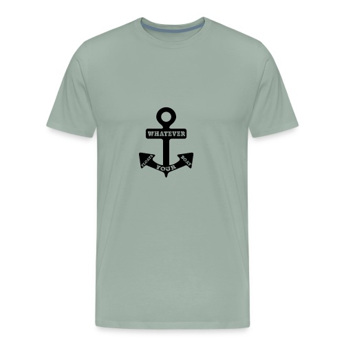 Whatever Floats Your Boat - Men's Premium T-Shirt