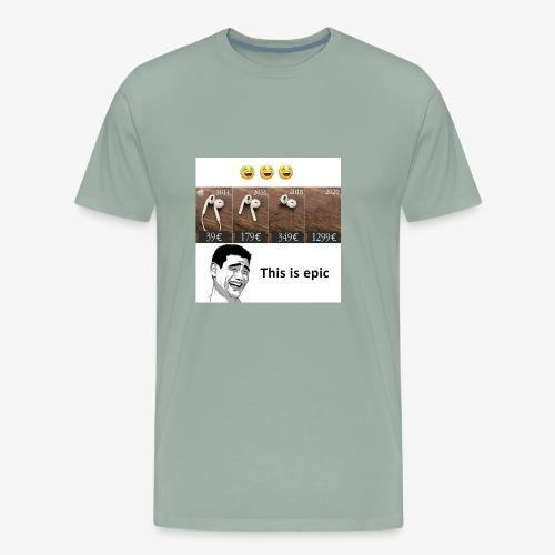 This is epic - Men's Premium T-Shirt
