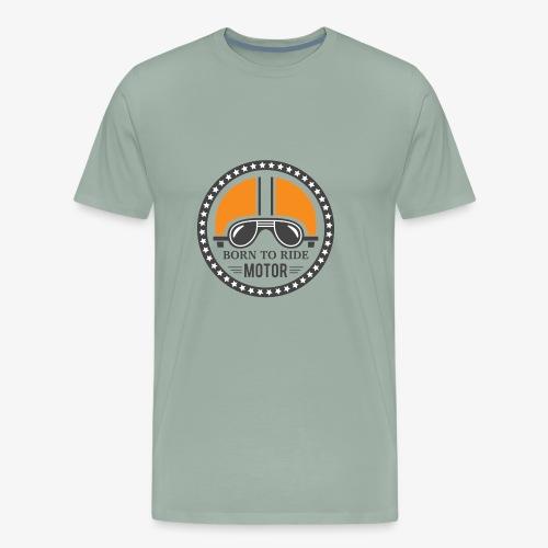 Born to Ride Motor - Men's Premium T-Shirt