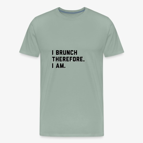 I Brunch - Men's Premium T-Shirt
