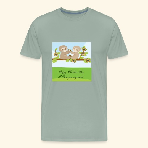 mothers Day - Men's Premium T-Shirt