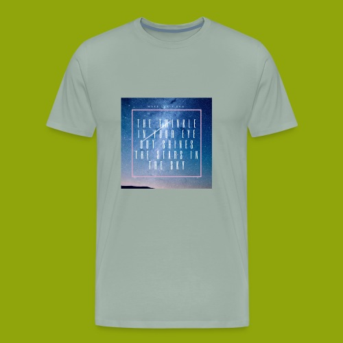 The Twinkle In Your Eye Galaxy shirt - Men's Premium T-Shirt