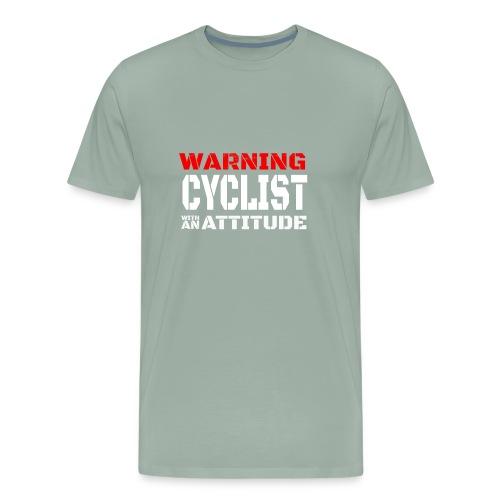 WARNING Cyclist With attitude! - Men's Premium T-Shirt