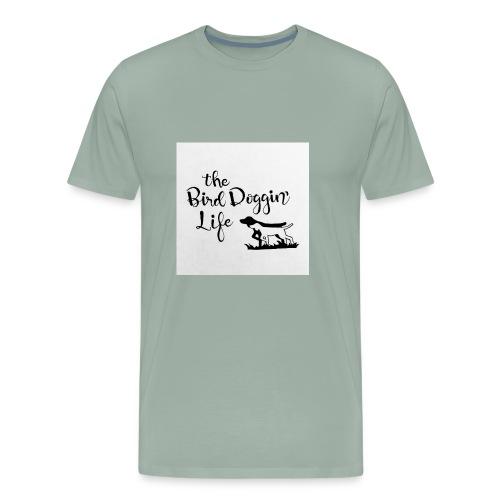 BirdDoggin - Men's Premium T-Shirt