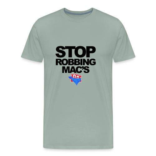Stop Robbing Mac's Unofficial Initiative (B/W) - Men's Premium T-Shirt