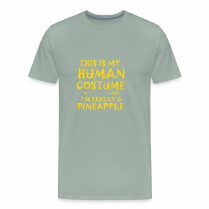 This Is My Human Costume I'm Really A Pineapple - Men's Premium T-Shirt
