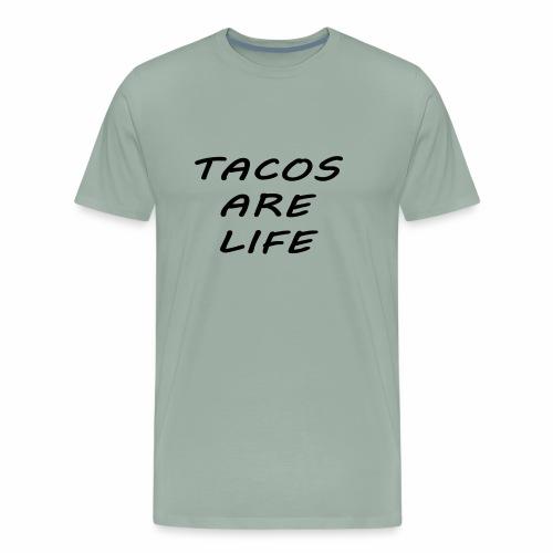 Tacos are life - Men's Premium T-Shirt
