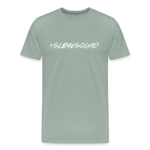 #SLIMESQUAD - Men's Premium T-Shirt