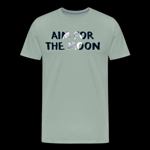 Aim For The Moon - Motivation Line - Men's Premium T-Shirt