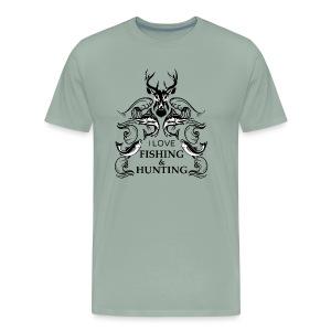 I love fishing and hunting - Men's Premium T-Shirt