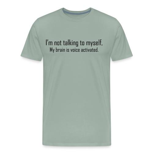 My Brain Is Voice Activated - Men's Premium T-Shirt