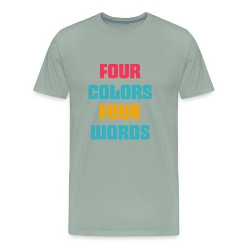 four colors four words ..4 WORDS 4 COLORS..art - Men's Premium T-Shirt