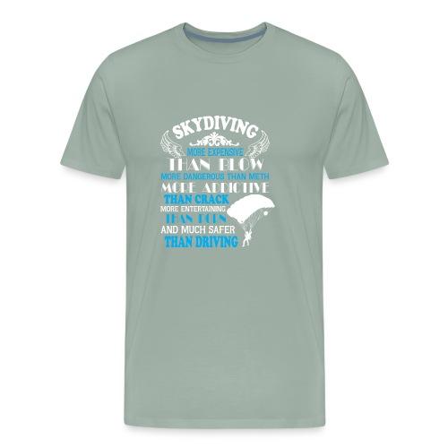 Something about SKYDIVING ! - Men's Premium T-Shirt