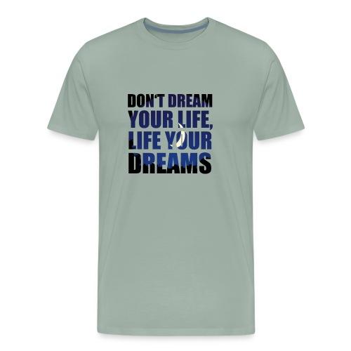 Dream 1 - Men's Premium T-Shirt