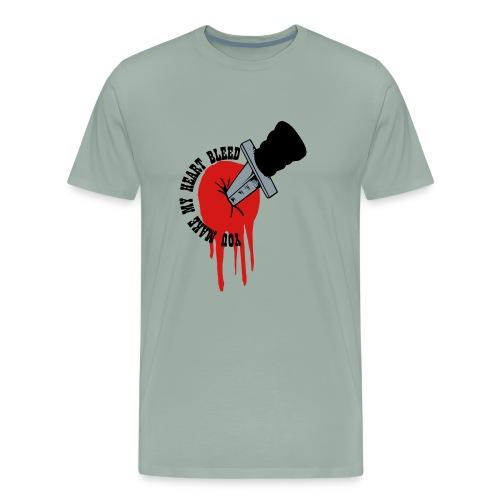 You make me bleed - Men's Premium T-Shirt