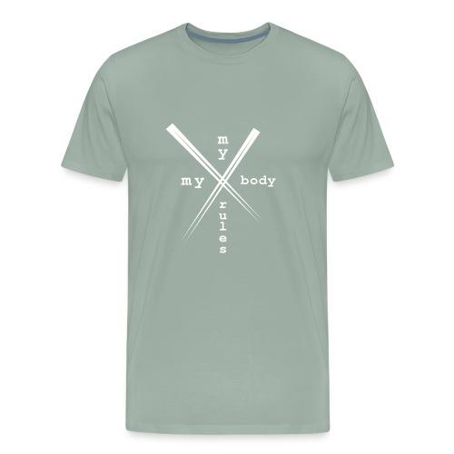 mybodymyrules - Men's Premium T-Shirt