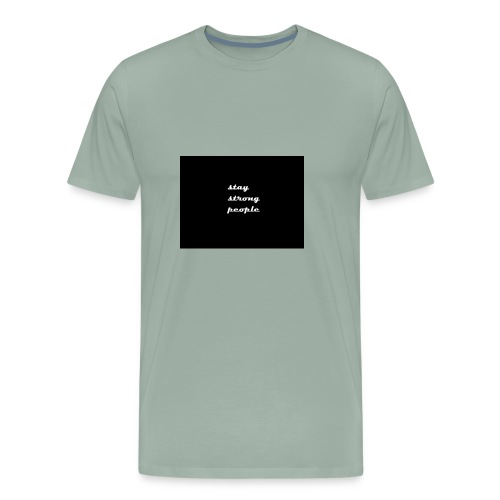 stay strong people - Men's Premium T-Shirt