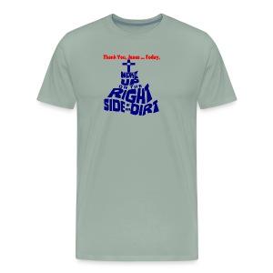 Thank you, Jesus. To keep believing. - Men's Premium T-Shirt